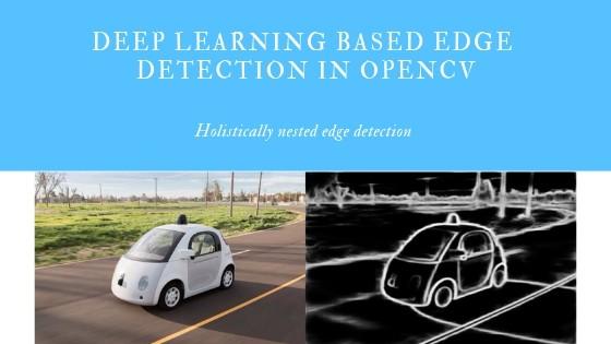 Deep Learning based Edge Detection in OpenCV – CV-Tricks com